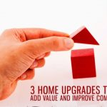 3 Home Upgrades that Add Value and Improve Comfort
