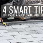4 Smart Tips to Ensure a Successful Roof Repair