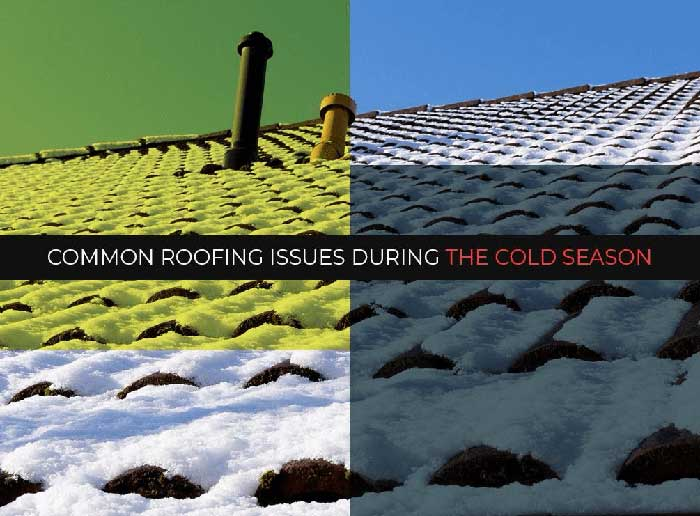 Common Roofing Issues During The Cold Season